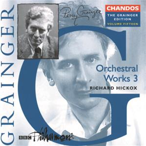 Percy Grainger – Orchestral Works Vol. 3 / Chandos