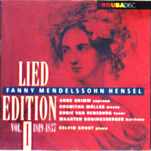 Fanny Mendelssohn Hensel<br />Lied Edition Vol. 1