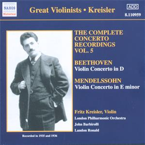 Great Violinists - Kreisler The Complete Concerto Recordings Vol. 5 / Naxos
