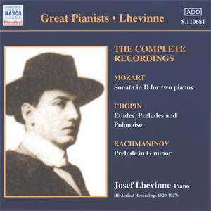 Great Pianists – Lhevinne The Complete Recordings / Naxos