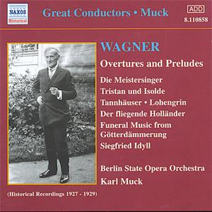 Great Conductors - Muck Wagner - Overtures and Preludes / Naxos