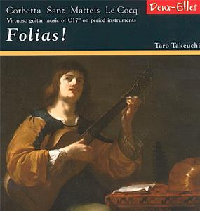 Folias! Virtuoso guitar music of C 17th on period instruments / Deux-Elles