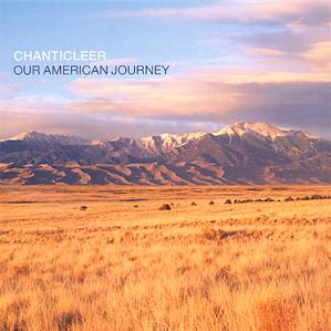 Chanticleer, Our American Journey / Teldec
