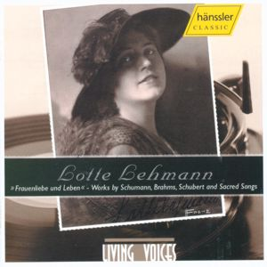 Living Voices Vol. 8 – Lotte Lehmann / hänssler CLASSIC