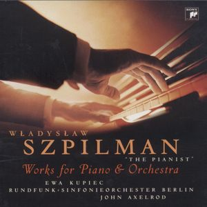 Wladislaw Szpilman, The Pianist / Sony Classical