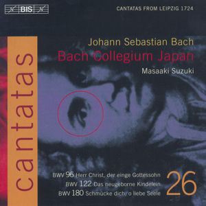 J.S. Bach, Cantatas BWV 180, 122, 96 / BIS