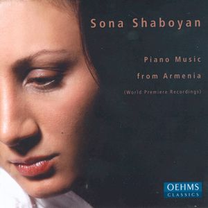 Sona Shaboyan Piano Music from Armenia / OehmsClassics