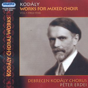 Zoltán Kodály Works for Mixed Choir Vol. 11 / Hungaroton