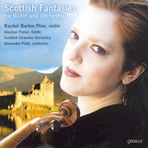 Scottish Fantasies for Violin and Orchestra / Cedille