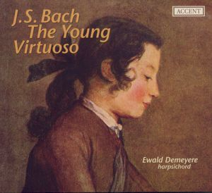 J.S. Bach<br />The Young Virtuoso