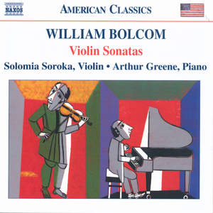 William Bolcom Violin Sonatas / Naxos