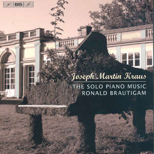 Joseph Martin Kraus The Solo Piano Music / BIS