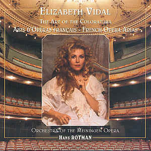 Elizabeth Vidal, The Art of the Coloratura