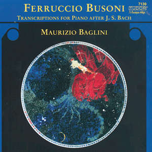Ferruccio Busoni Transcriptions For Piano After J. S. Bach / Tudor