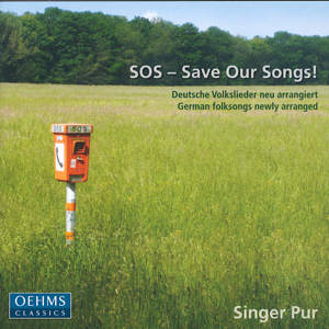 SOS – Save Our Songs Deutsche Volkslieder neu arrangiert / OehmsClassics