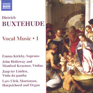 Dietrich Buxtehude, Vocal Music • 1 / Naxos