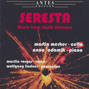 Seresta, Music from South America / Antes