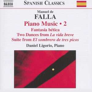 Manuel de Falla Piano Music Vol. 2 / Naxos