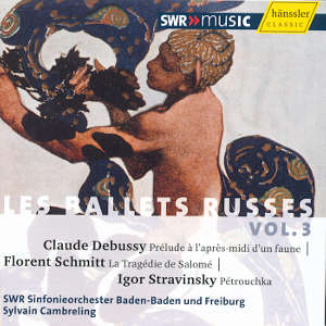 Diaghilev, Les Ballets Russes Vol. III / SWRmusic