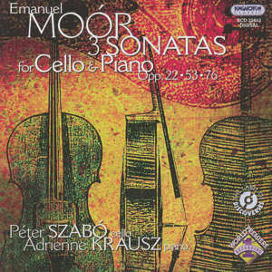 Emanuel Moór<br />Sonatas for Cello & Piano