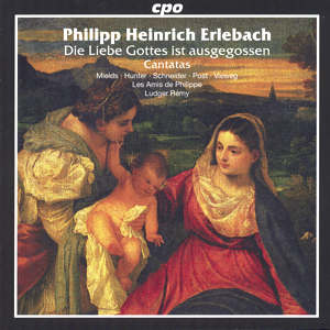 Philip Heinrich Erlebach<br />Selected Sacred Cantatas