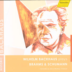 Wilhelm Backhaus plays Brahms & Schumann