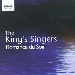The King's Singers<br />Romance du Soir