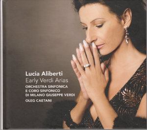 Lucia Aliberti<br />Early Verdi Arias