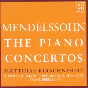 Mendelssohn<br />The Piano Concertos