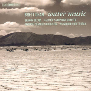 Brett Dean, Water Music / BIS