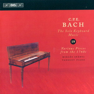 C.P.E. Bach, The Solo Keyboard Music Vol. 19 / BIS