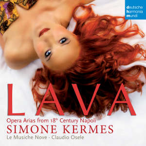 Lava, Opera Arias from 18th Century Napoli / deutsche harmonia mundi