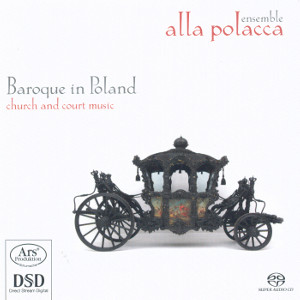 Baroque in Poland, Church and Court Music / Ars Produktion