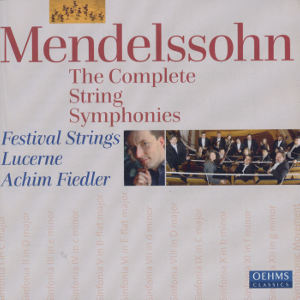Mendelssohn The Complete String Symphonies / OehmsClassics
