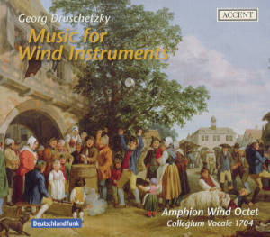 Georg Druschetzky Music for Wind Instruments / Accent