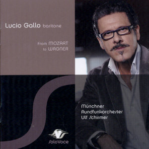 Lucio Gallo From Mozart to Wagner / SoloVoce