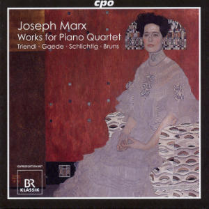 Joseph Marx The Works for Piano Quartet / cpo