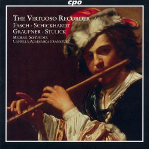 The Virtuoso Recorder Concertos of the German Baroque / cpo