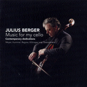 Julius Berger<br />Music for my cello - contemporary dedications