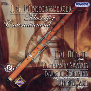 Johann Georg Albrechtsberger Music for Entertainment with Flute / Hungaroton